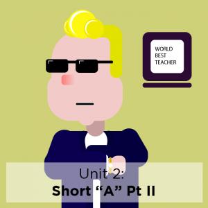 "[Study Phonics] Unit 2: Short ""A"" (Part II)"